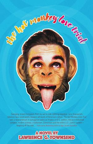 Bog, paperback The Hot Monkey Love Trial af Lawrence G. Townsend Townsend