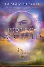 Prophecy Accepted (Prime Prophecy, nr. 2)