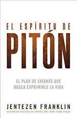 El espíritu de Pitón / Spirit of Python af Jentezen Franklin