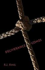 Deliverance Comes