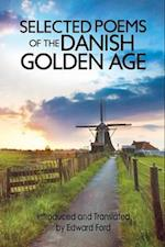 Selected Poems of the Danish Golden Age af Edward Ford