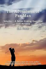 The Adventures of Par-Man (Adventures of Par Man, nr. 1)