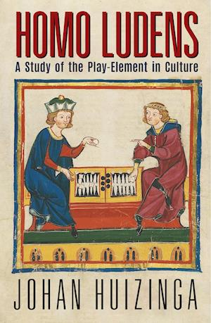 Bog hardback Homo Ludens: A Study of the Play-Element in Culture af Johan Huizinga