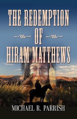 The Redemption of Hiram Matthews