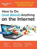 How to Do Just About Anything on the Internet af Reader's Digest