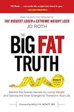 The Big Fat Truth af J. D. Roth