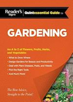 Reader's Digest Quintessential Guide to Gardening af Reader's Digest