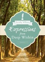 Expressions from Deep Within af Dorothy Williams