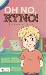 Oh No, Ryno! af Elizabeth Spell