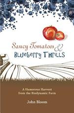 Saucy Tomatoes and Blueberry Thrills