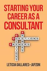 Starting Your Career As a Consultant