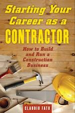Starting Your Career As a Contractor