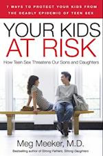 Your Kids at Risk af Meg Meeker