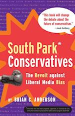 South Park Conservatives af Brian C Anderson