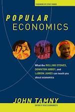 Popular Economics af John Tamny