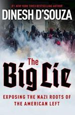 The Big Lie af Dinesh D'Souza