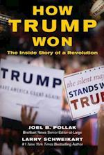 How Trump Won af Joel Pollak