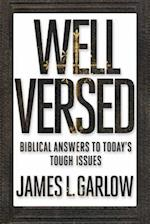 Well Versed af James L. Garlow