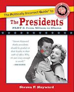 The Politically Incorrect Guide to the Presidents, Part 2 (Politically Incorrect Guides (Paperback))