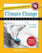 The Politically Incorrect Guide to Climate Change (Deplorables Guides)