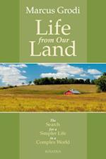 Life from Our Land