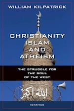 Christianity, Islam and Atheism