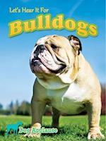 Let's Hear It for Bulldogs (Dog Applause)