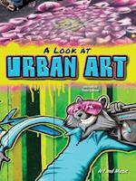A Look at Urban Art (Art and Music)