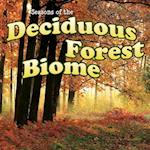 Seasons of the Decidous Forest Biome (Biomes)