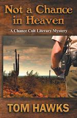 Not a Chance in Heaven (Chance Colt Literary Mystery, nr. 3)