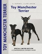 Toy Manchester Terrier (Comprehensive Owner's Guide)