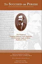 To Succeed or Perish (Voices Of The Civil War)