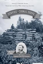 Service with the Signal Corps (Voices Of The Civil War)