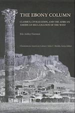 The Ebony Column (Classicism in American Culture)
