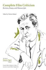 Complete Film Criticism (Collected Works of James Agee, nr. 5)