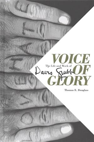 Bog, hardback Voice of Glory Voice of Glory af Thomas E. Douglass