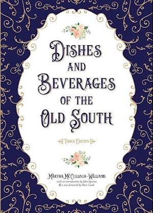 Bog, paperback Dishes and Beverages of the Old South af Martha McCulloch-Williams