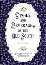 Dishes and Beverages of the Old South