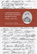 Correspondence of Major General Emory Upton 1857-1875 af Salvatore Cilella