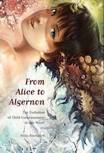 From Alice to Algernon