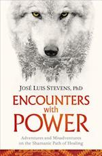 Encounters With Power