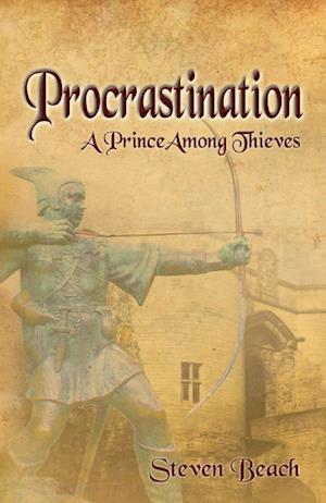 Procrastination - A Prince Among Thieves