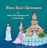 Blanca Rosa's Quinceanera