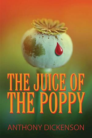 Juice of the Poppy