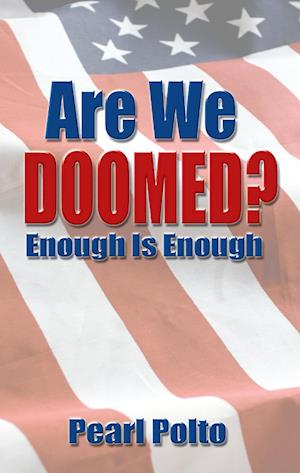 Are We Doomed? Enough Is Enough
