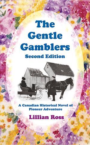 Gentle Gamblers