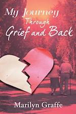My Journey Through Grief and Back