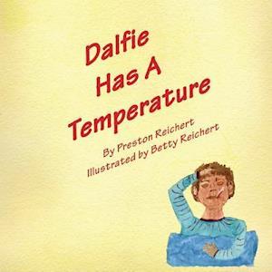 Dalfie Has a Temperature