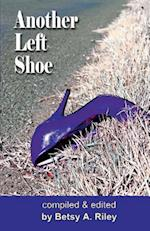 Another Left Shoe af Eve Gaal, Betsy A. Riley, Dan Marvin