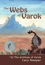 The Webs of Varok af Cary Neeper